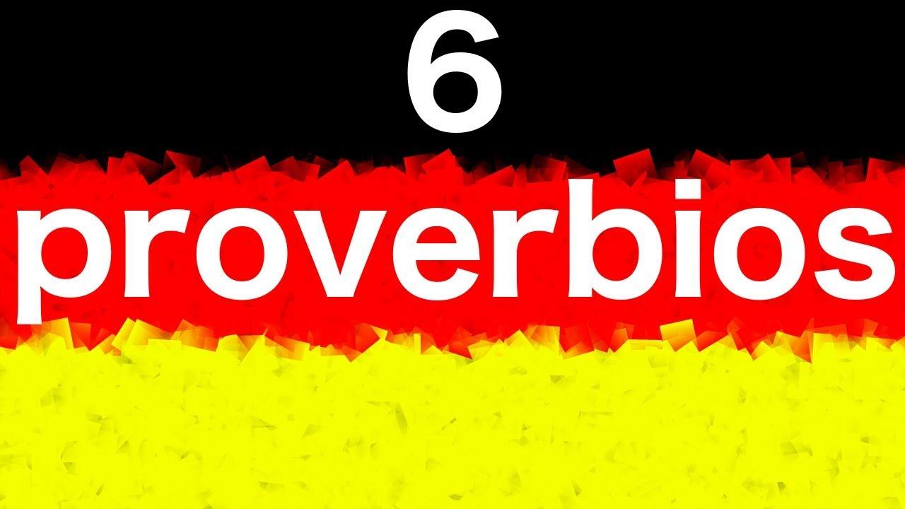 100 Proverbios Alemanes En Aleman Audio Pronunciación