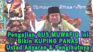 Download Mp3 Yang Ga Kuat Jangan Nonton! Pengajian Gus Muwafiq Ini Bikin Kuping Panas Ustad A