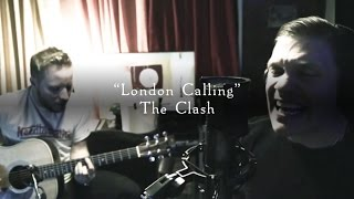 Smith & Myers - London Calling (The Clash) [Acoustic Cover]