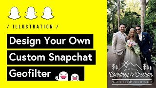 Design Your Own Custom SnapChat Geofilter (Tutorial) 🤳
