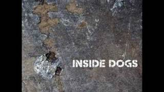 Download Inside Dogs - When The Lights Go Dim MP3 song and Music Video