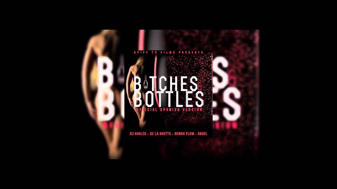 DJ Khaled | Bitches & Bottles [Remix] ft. De La Ghetto, Ñengo Flow & Anuel AA