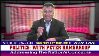 Politics: Addressing the nations concerns with host Peter Ramsaroop May 18th 2019
