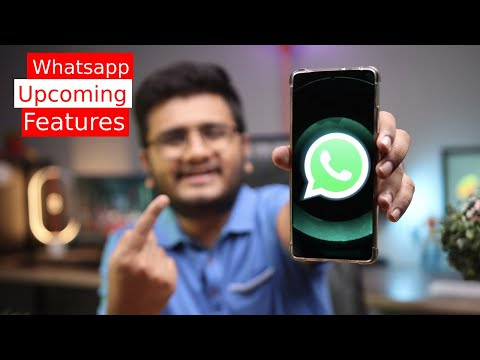 Whatsapp Upcoming Features 2021!