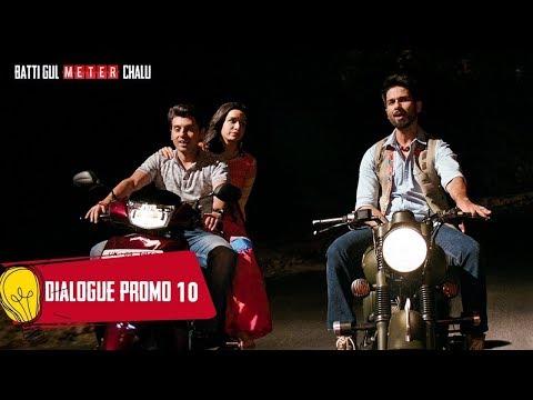 Dialogue Promo 10: Batti Gul Meter Chalu |Shahid Kapoor,Shraddha Kapoor, Divyendu Sharma,Yami Gautam