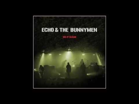 Echo & The Bunnymen - Do It Clean - Live 2011 (Full Album)