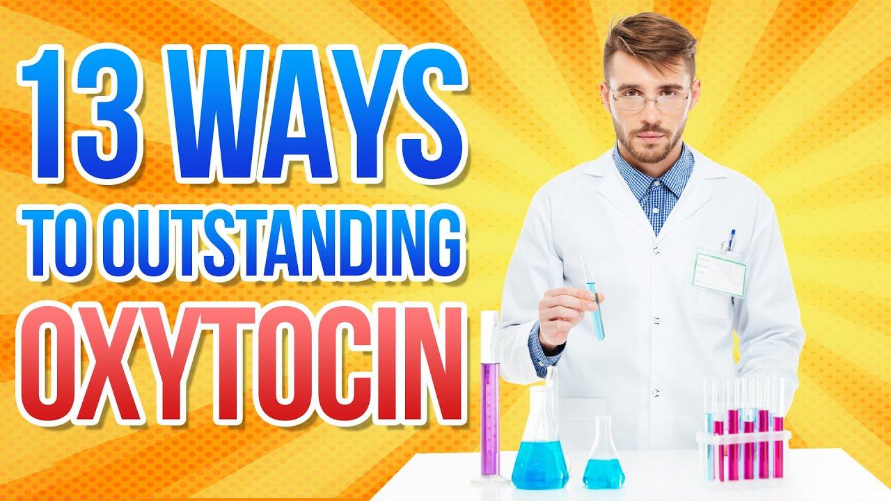 Oxytocin Natural Ways To Increase