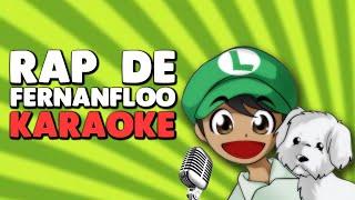 Rap de Fernanfloo [Karaoke] (Instrumental)