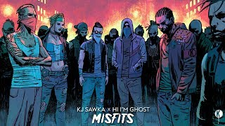 KJ Sawka x Hi Im Ghost - Misfits (Full EP)