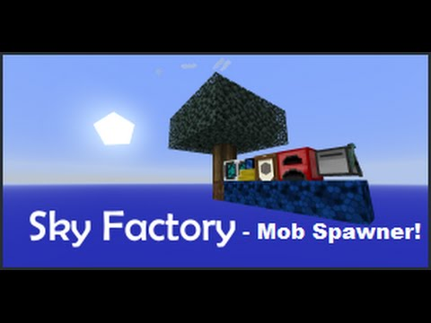 sky factory 3 how to get a mob spawner