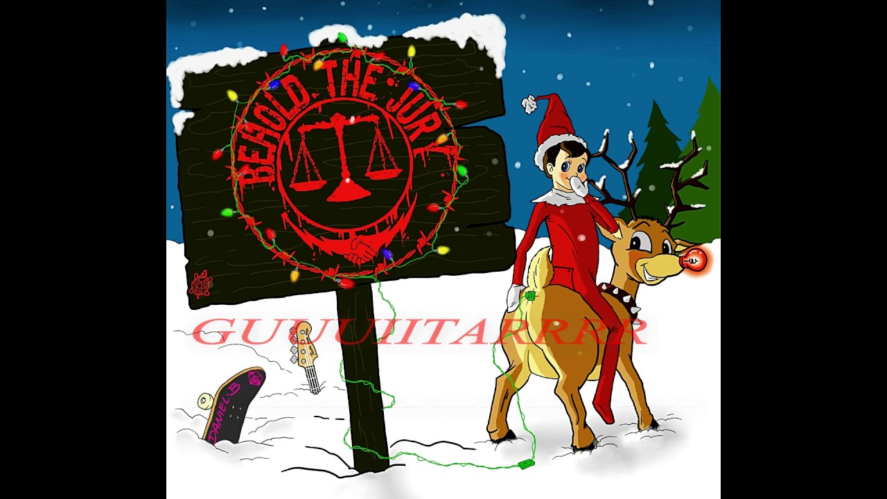 Behold the Jury - Nuttin for Christmas! - YouTube