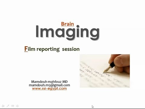 Brain Imaging reporting session (I) - Prof. Dr. Mamdouh Mahfouz (In Arabic)