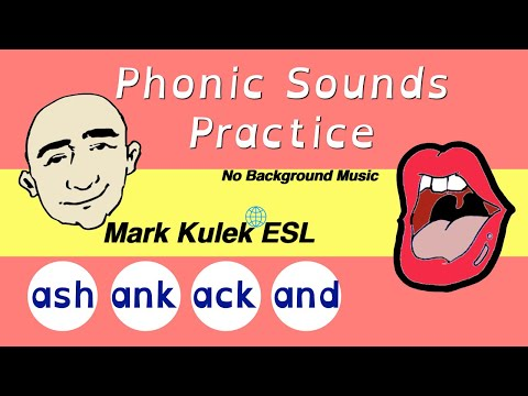 Phonics practice - ash, ank, ack, and | Mark Kulek - ESL