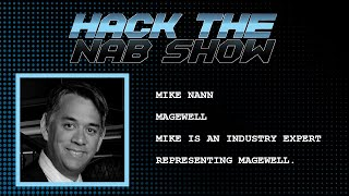 Hack The NAB Show - Mike Nann