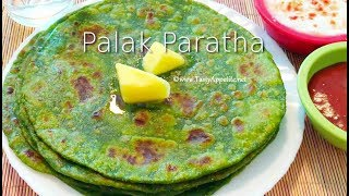 Palak Paratha   Weight Loss   Healthy Paratha Recipes - Tasty Appetite