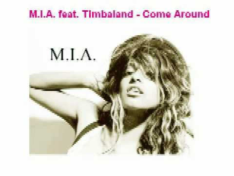M.I.A. feat. Timbaland - Come Around
