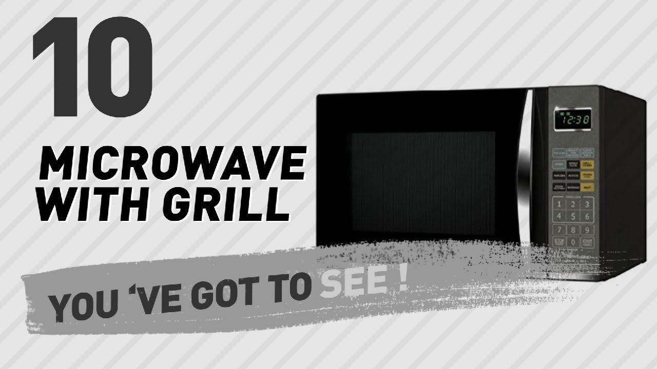 Microwave With Grill New Por 2017
