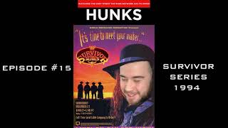 WWF Survivor Series 1994 REVIEW - Wrestle Hunks: A WWE Network Podcast - Episode #15