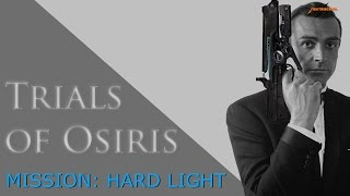 HARTES LICHT BANDENKILL - Trials of Osiris Stream Highlight