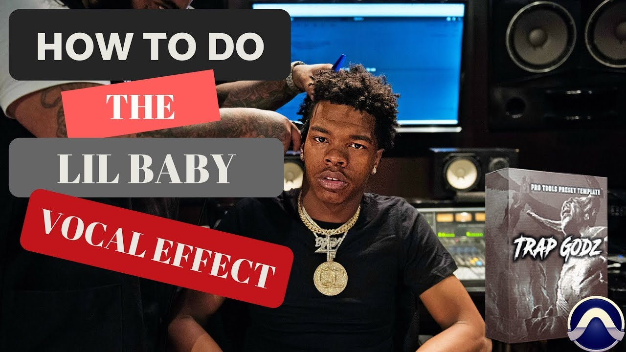 How to sound like Lil Baby | Pro Tools Vocal Effect Tutorial