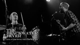The Blackwater Fever 'Baby Please Don
