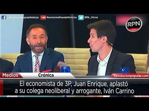El economista de 3P, Juan Enrique, destrozó a su colega neoliberal y arrogante Iván Carrino