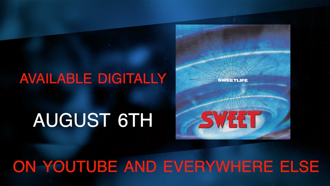 Sweet - Sweetlife   Restored & Remastered  Out August 6