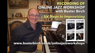 Six Steps To Improvising Jazz Workshop (recording of live workshop)