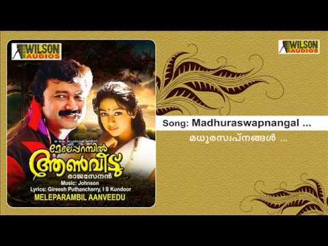 Madhuraswapnangal - Meleparambil  Aanveedu