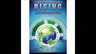 Technocracy: The Framework For Global Domination...patrick Wood