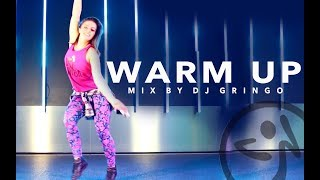 Zumba® / Warm Up Mix Vol 1 - DJ Gringo Zmixes / Choreo Antonia Natascha