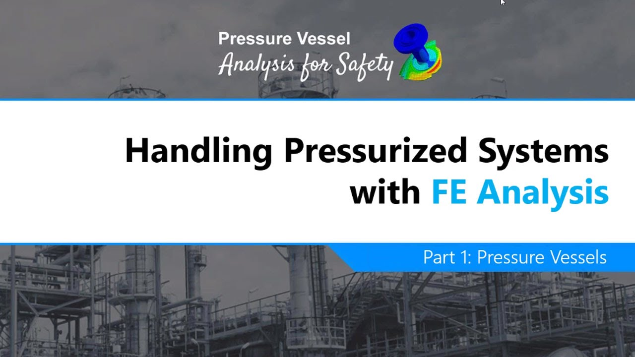 Pressure Vessel FEA Calculation following ASME Section viii Division 2