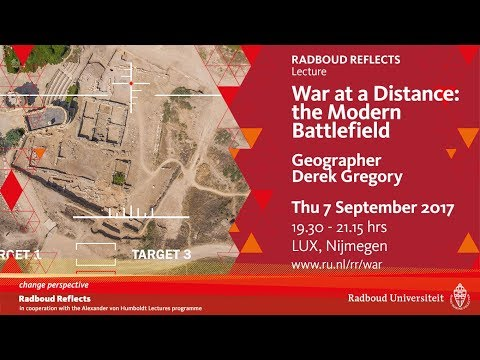 War at a Distance: the Modern Battlefield | Lecture with geographer Derek Gregory