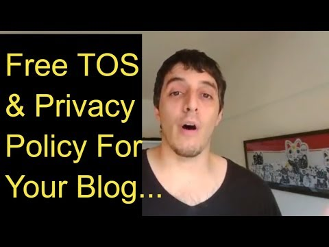Best Way To Get a Terms Of Use And Privacy Policy For Your Blog