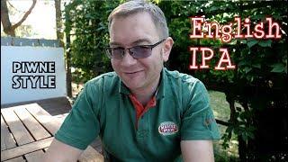 English India Pale Ale /Angielskie IPA [Piwne Style]