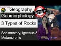 Rock Cycle and 3 Types of Rocks - Sedimentary, Igneous and Metamorphic