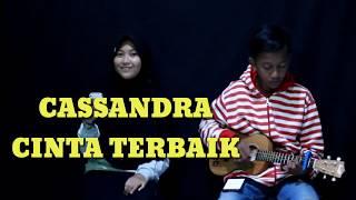 CASSANDRA - Cinta terbaik yudhi and friend ¦ funtastic two