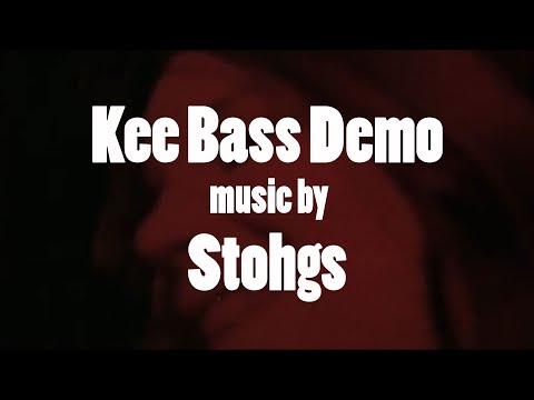Kee Bass Demo - Music by Stohgs
