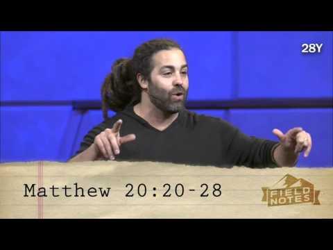 Serve As You Go, Matthew 20:20-28 - Daniel Fusco