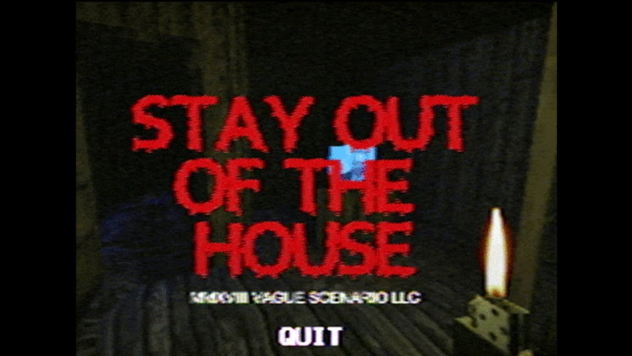 STAY OUT OF THE HOUSE GAME