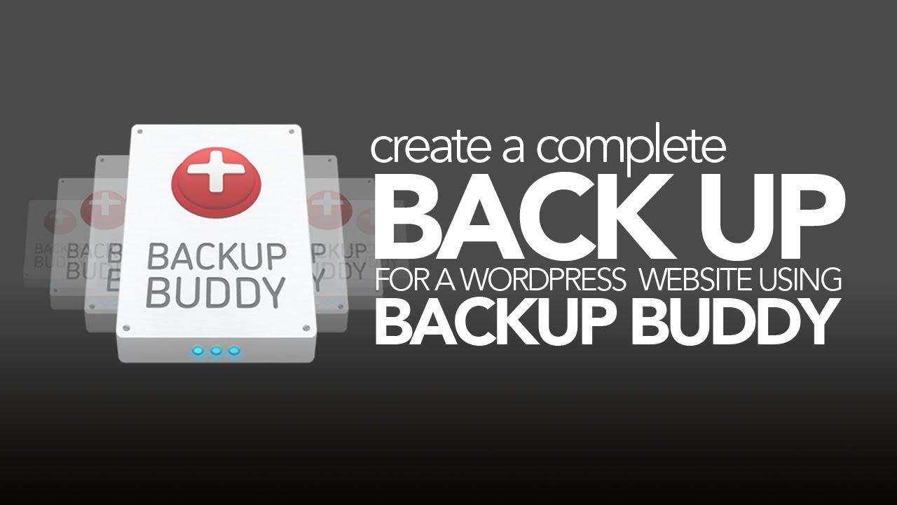 Easily Create & Restore a WordPress Backup with Backup Buddy