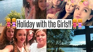 VLOG: Holiday with the Girls!