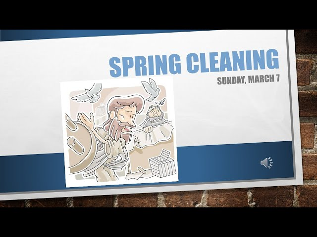 Spring Cleaning March 7