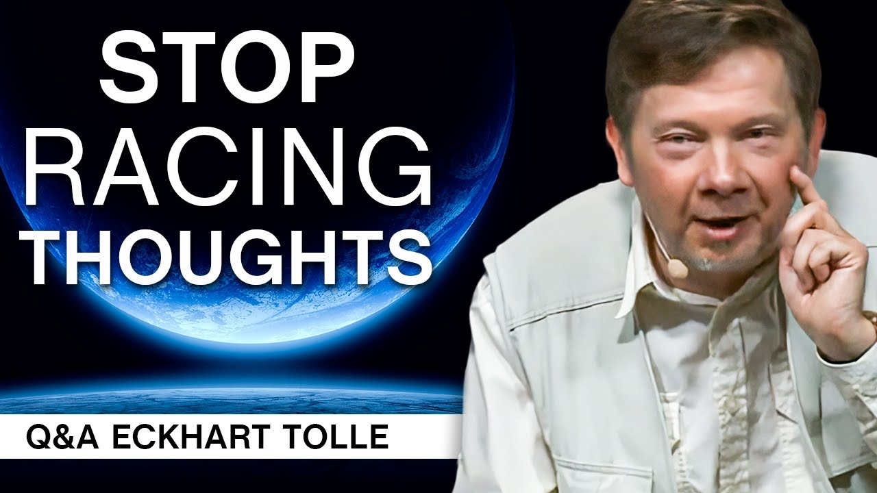 Download How to Stop Racing Thoughts at Night | Q&A Eckhart Tolle
