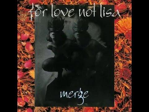 For Love Not Lisa - Slip Slide Melting