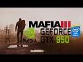 Mafia III | nVidia Geforce GTX 950M | Intel core i7 6700HQ