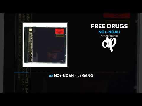 NO1-NOAH - Free Drugs (FULL MIXTAPE)
