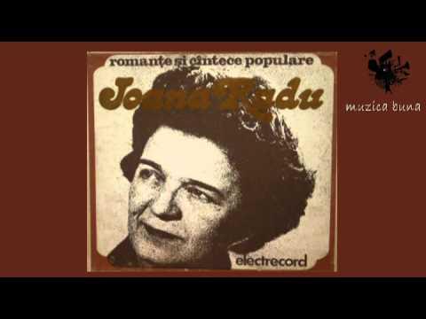 Ioana Radu - Dealu-i deal si valea-i vale (cantece populare)