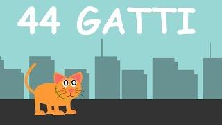 44 gatti ( Quarantaquattro gatti )