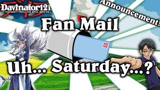 Fan Mail .... Saturday... oops.... Also a New Tournament!